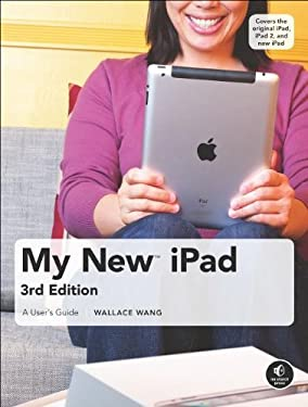 My New iPad: A User's Guide 9781593274290