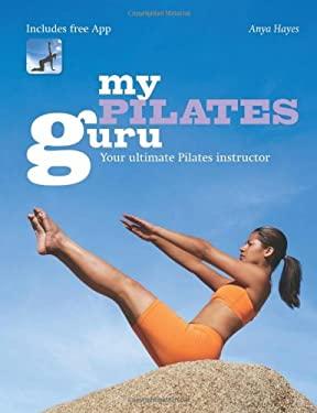 My Pilates Guru 9781599636221