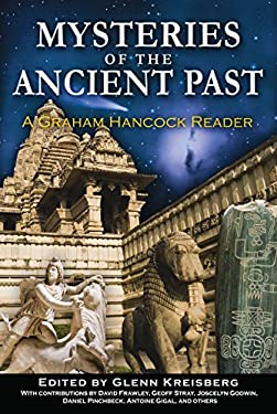 Mysteries of the Ancient Past: Graham Hancock Reader 9781591431558