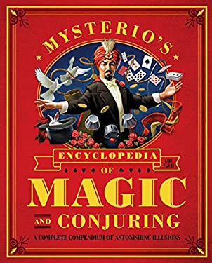 Mysterio's Encyclopedia of Magic and Conjuring 9781594744969
