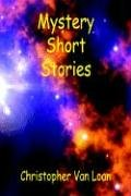 Mystery Short Stories 9781598240832