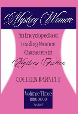 Mystery Women: An Encyclopedia of Leading Women Characters in Mystery Fiction: Volume Two: (1980-1989) 9781590582268