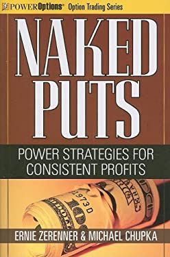Naked Puts: Power Strategies for Consistent Profits 9781592803309