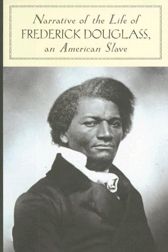 Narrative of the Life of Frederick Douglass, an American Slave 9781593083571