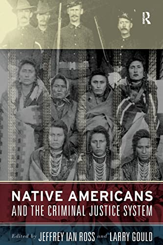 Native Americans and the Criminal Justice System 9781594511806