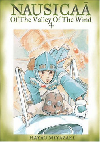 Nausicaa of the Valley of the Wind, Vol. 4 9781591163527