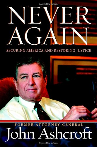 Never Again: Securing America and Restoring Justice 9781599956800