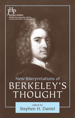 New Interpretations of Berkeley's Thought 9781591025573