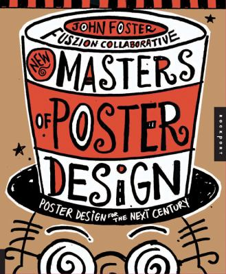 New Master's of Poster Design: Poster Design for the Next Century 9781592534340