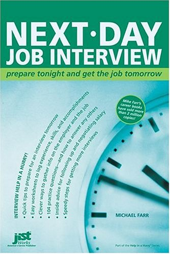 Next-Day Job Interview: Prepare Tonight and Get the Job Tomorrow 9781593571313