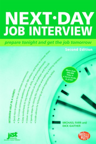 Next-Day Job Interview: Prepare Tonight and Get the Job Tomorrow 9781593576042
