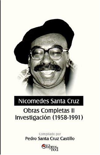 Nicomedes Santa Cruz. Obras Completas II. Investigacion (1958-1991) 9781597540148