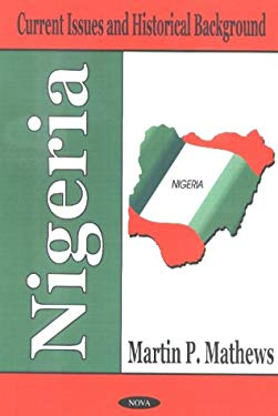 Nigeria: Current Issues and Historical Background 9781590333167