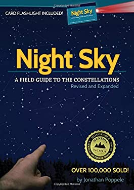 Night Sky: A Field Guide to the Constellations [With Card Flashlight] 9781591932291