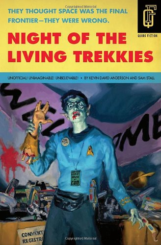 Night of the Living Trekkies 9781594744631
