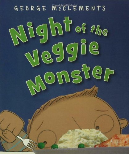 Night of the Veggie Monster 9781599900612