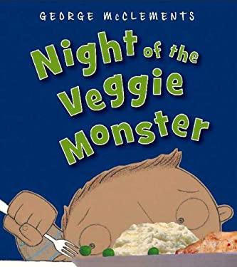 Night of the Veggie Monster 9781599902340