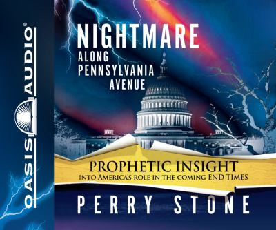 Nightmare Along Pennsylvania Avenue 9781598596816
