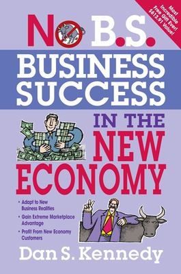 No B.S. Business Success in the New Economy 9781599183619