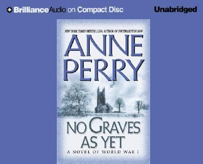 No Graves as Yet: A Novel of World War I 9781593550486