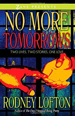 No More Tomorrows: Two Lives, Two Stories, One Love 9781593091743