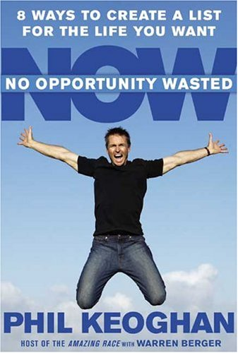 No Opportunity Wasted: 8 Ways to Create a List for the Life You Want 9781594864049