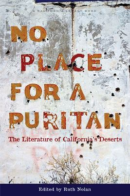 No Place for a Puritan: The Literature of Californias Deserts 9781597140980