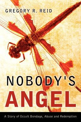 Nobody's Angel 9781597812085