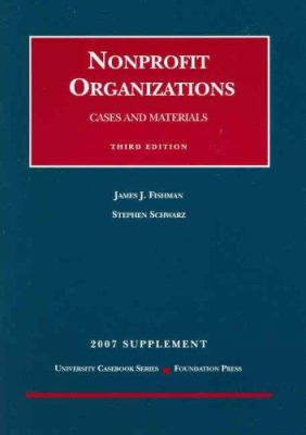 Nonprofit Organizations: Cases and Materials Supplement 9781599413785