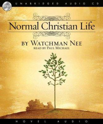 Normal Christian Life 9781596442795