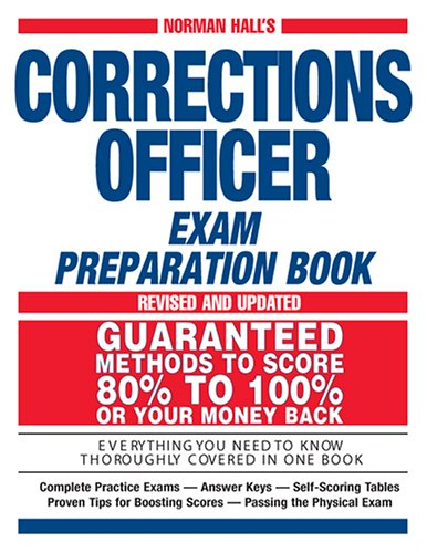 Norman Hall's Corrections Officer Exam Preparation Book 9781593373894