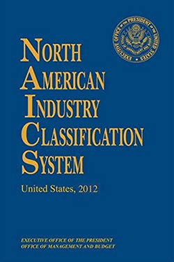 North American Industry Classification System, 2012 9781598885491