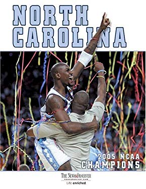 North Carolina: 2005 NCAA Men's Basketball Champions 9781596701311