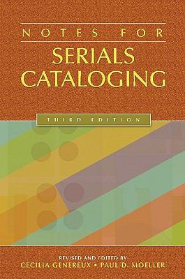 Notes for Serials Cataloging 9781591586531