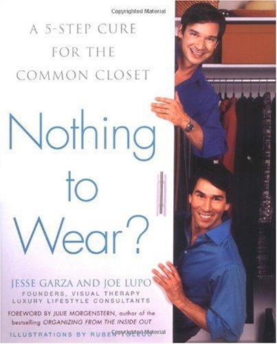 Nothing to Wear?: A Five-Step Cure for the Common Closet 9781594630286