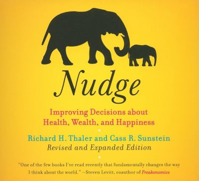 Nudge: Improving Decisions about Health, Wealth, and Happiness 9781596592704