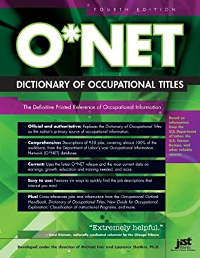 O* Net Dictionary of Occupational Titles 9781593574154