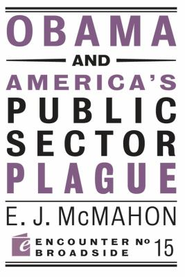 Obama and America's Public Sector Plague 9781594035371