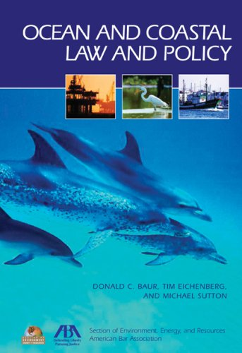 Ocean and Coastal Law and Policy 9781590319826