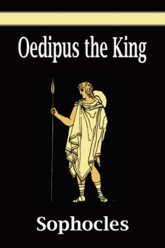 Oedipus the King 9781599869513