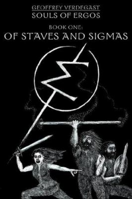 Of Staves and Sigmas: Souls of Ergos Book One 9781598582925