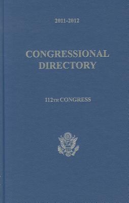 Official Congressional Directory 2011-2012 (112th Congress) 9781598046397