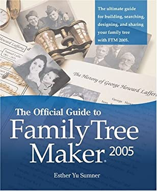 Official Guide to Family Tree Maker (2005) 9781593312701