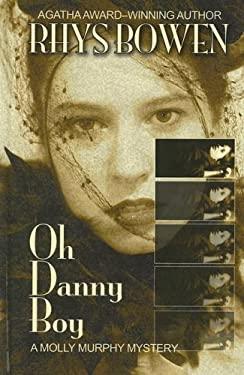 Oh Danny Boy 9781597222358