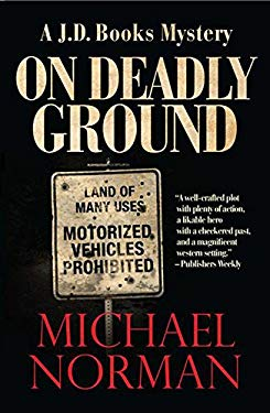 On Deadly Ground: A J.D. Books Mystery 9781590586938