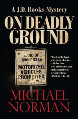 On Deadly Ground: A J.D. Books Mystery 9781590587133
