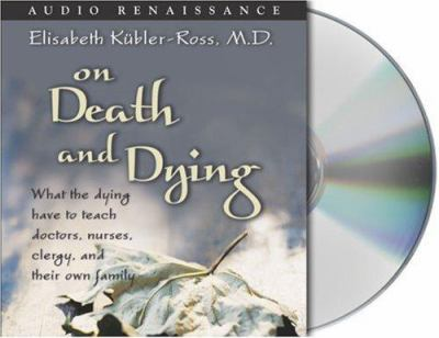 On Death and Dying 9781593975883