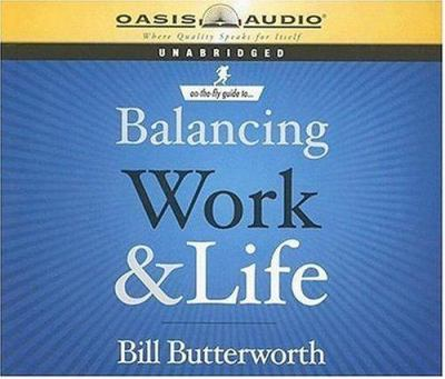 On the Fly Guide to Balancing Work and Life 9781598591521