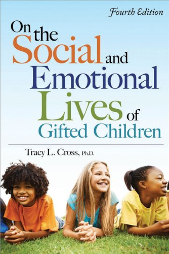 On the Social and Emotional Lives of Gifted Children: Understanding and Guiding Their Development 9781593634988