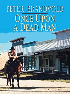 Once Upon a Dead Man 9781597229722